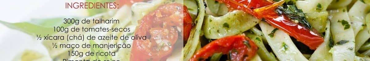 talharim com pesto de tomates secos e ricota